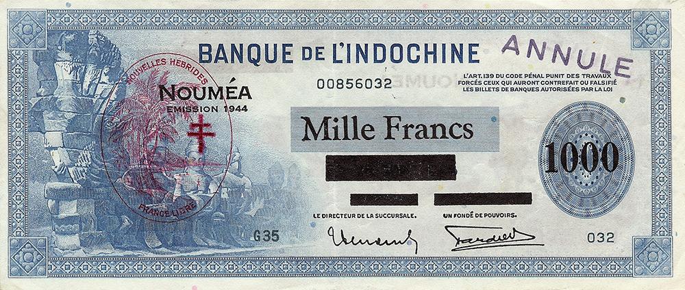1000 francs bleu, type 1941 Nouvelles-Hébrides Émis en 1944 Impression Américaine - La création du francs CFP et son introduction