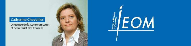 Catherine Chevallier - Les 50 ans de l'Institut d'Emission d'Outre-Mer - IEOM 1967-2017