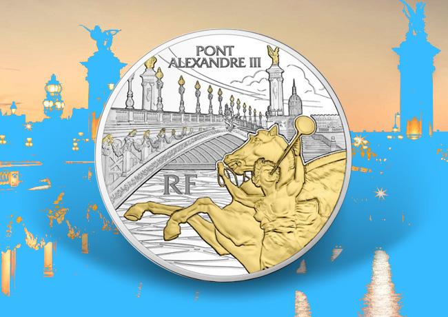 Pièces de 10 & 50 euro Argent – Pont Alexandre III – série Trésors de Paris – Monnaie de Paris