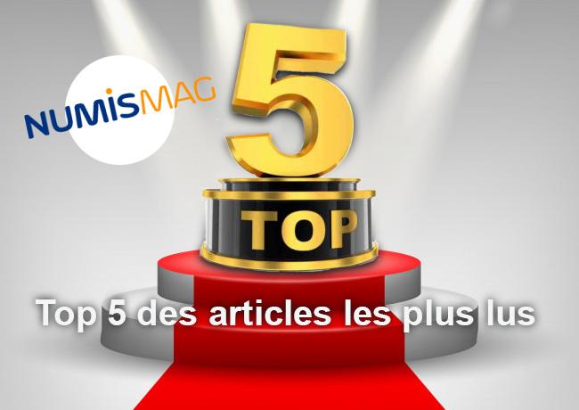 Le top 5 des articles les plus lus sur NUMISMAG en 2018 – Retour sur un an d'actualités