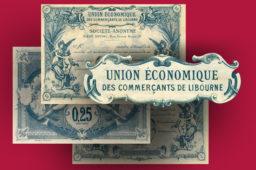 AQUITAINE – Les bons de l'Union économique des commerçants de Libourne – Catalogue et cotation
