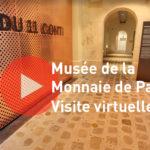 Visite virtuelle du musée de la Monnaie de Paris