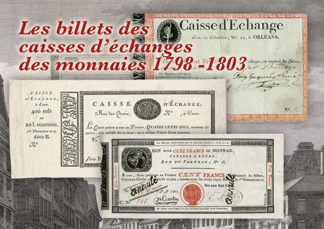 Les billets de banque des « Caisse d'Échange des Monnaies » 1798 – 1803