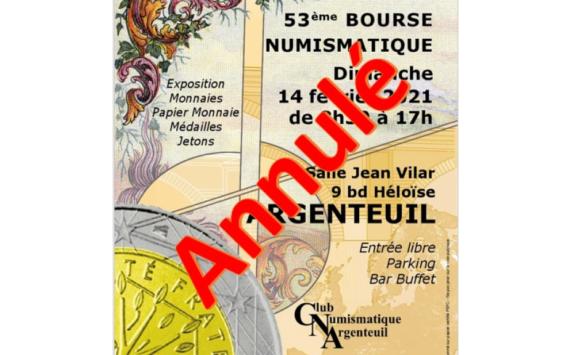 La bourse numismatique 2021 d'Argenteuil est annulée!