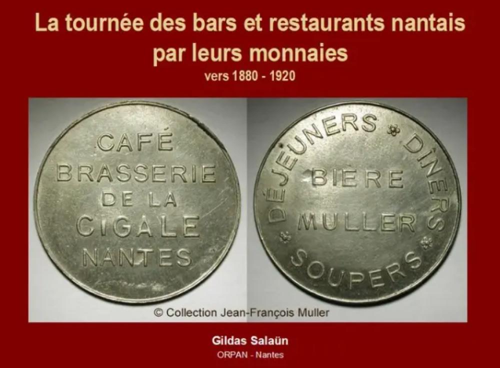 Les jetons de bars et restaurants de Nantes - par G. SALAUN, le 09/04/2021 à14H30