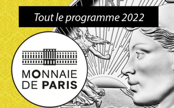 Le programme monétaire 2022 de la Monnaie de Paris